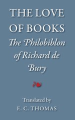 Philobiblon of Richard de Bury