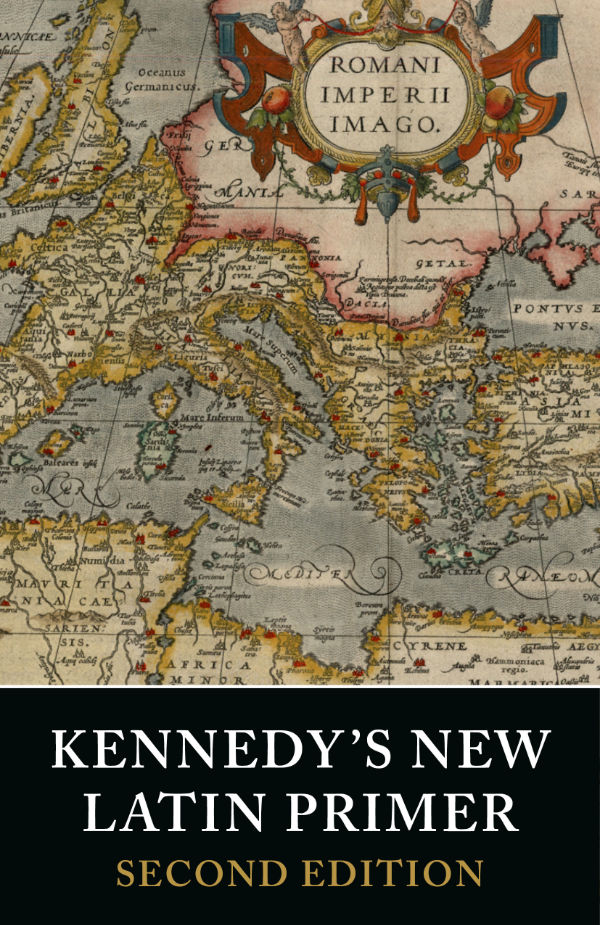 Kennedy's New Latin Primer 2nd Edn