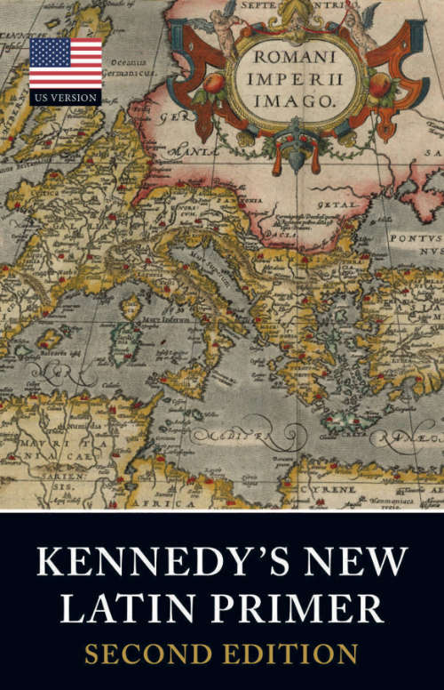 Kennedy's New latin Primer US